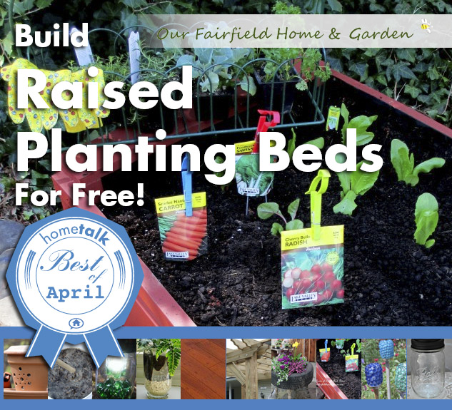 Best_of_April0105-3 http://ourfairfieldhomeandgarden.com/diy-project-raised-beds-for-free/