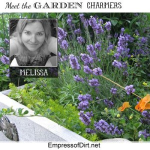 Meet Melissa ~ The Empress of Dirt!