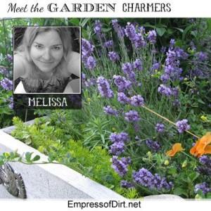 Meet Melissa ~ The Empress of Dirt!